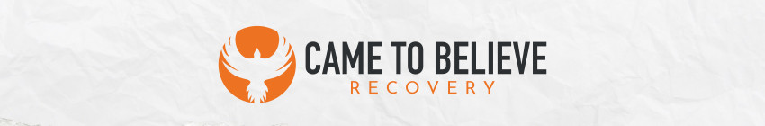 Came to Believe Recovery Ministry